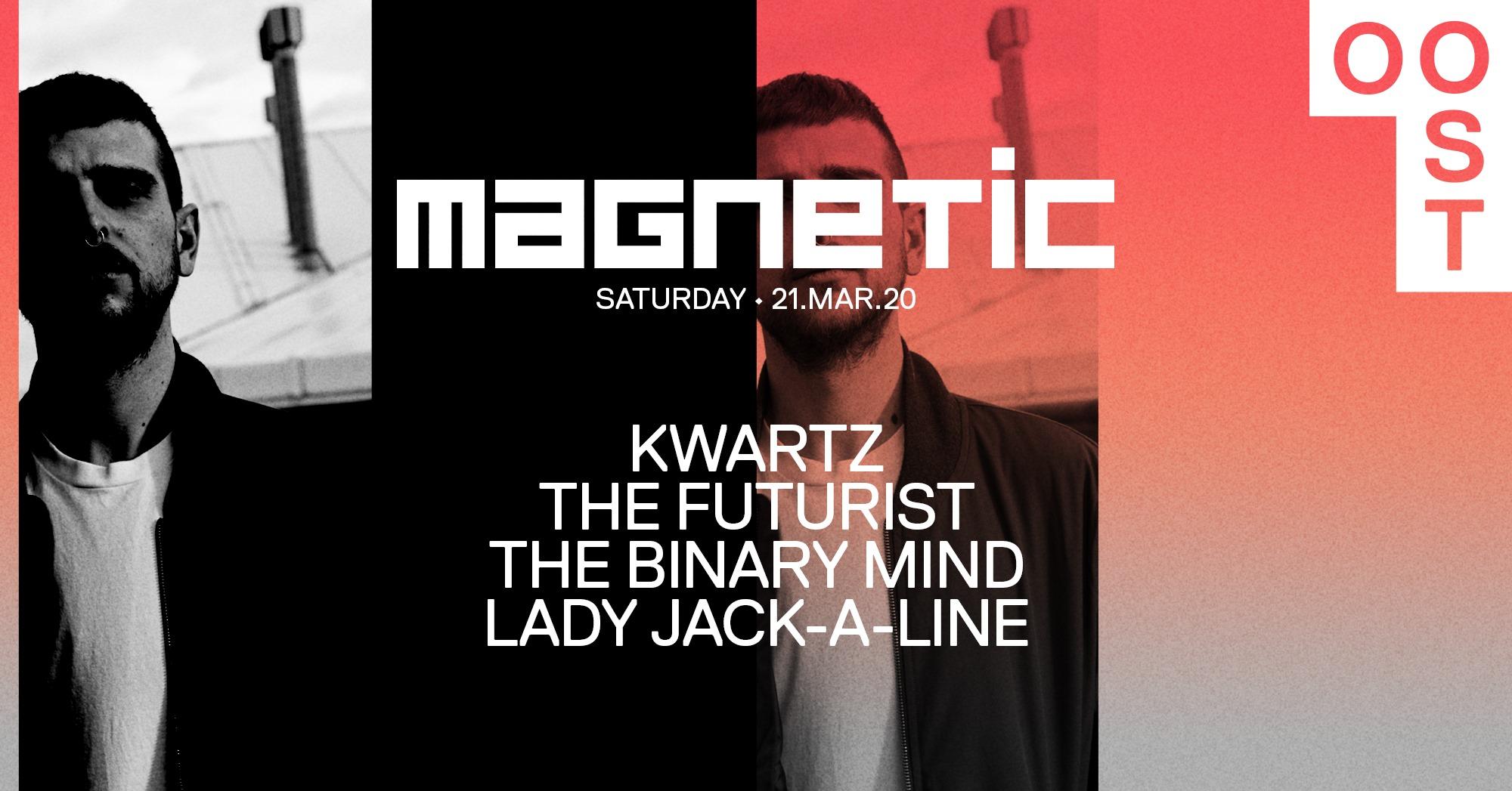 Magnetic @ OOST - Kwartz 21-03-2020